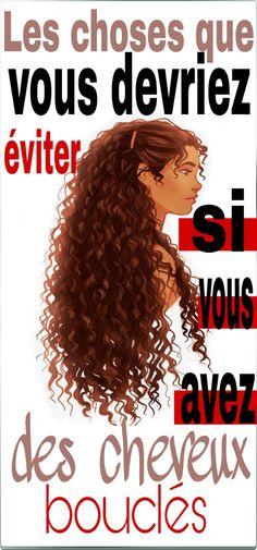 Les choses que vous devriez éviter si vous avez des cheveux bouclés #cheveux #bouclés