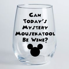 Mickey Mousekatool Wine Glass  Can Todays by CityCraftDesigns