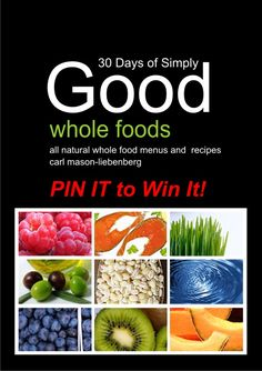 This Program Includes 4 WHOLE FOODS Menus, 120+ Recipes — Snacks, Soups, Salads, Side Dishes, Entrees and even a special dessert…That Will Have You Enjoying and Serving Up Nutritious and Delicious Foods for You and Your Family!     All Natural Weight Loss, Natural Healing and a Lifestyle of Wellness are among the benefits you'll gain!     Pin it w your name to Win it!A 97 dollar value, this could be yours for FREE!    For more: <a href='http://www.el3mentsofwellness.com/30-d...