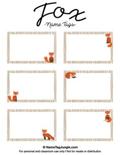 Free printable fox name tags. The template can also be used for creating items like labels and place cards. Download the PDF at http://nametagjungle.com/name-tag/fox/                                                                                                                                                                                 More