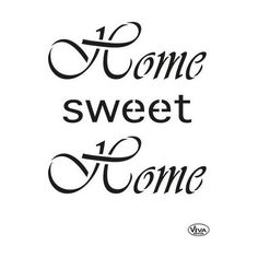 Viva Decor Universal Stencil - Home Sweet Home Stencils For Wood Signs, Free Stencils, Stencil Templates, Stencil Patterns, Home Sweet Home Images, Cookie Drawing, Home Quotes And Sayings, Scroll Saw Patterns, Tampons