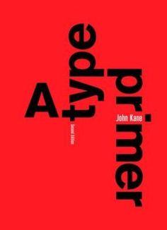 A Type Primer: John Kane: 9781856696449: wordery.com