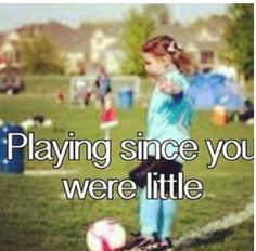 I started playing soccer when I was 6. My first season I played with my cousin,  my uncle was our coach! So much fun! I've loved it ever since! ❤️Soccer❤️...... Love my cousin toooooo!!!