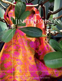 Jim Thompson Thai Silk! So proud of my Uncle Bill Booth!