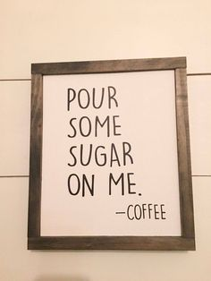 Wood Sign Framed Wood Sign Coffee Sign Farmhouse Style # DIY Home Decor farmhouse style Wood Sign, Framed Wood Sign, Coffee Sign, Farmhouse Style, Fixer Upper Style Coffee Signs, My Coffee, Coffee Icon, Coffee Maker, Fresh Coffee, Coffee Pods, Coffee Time, Coffee Truck, Coffee Club