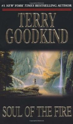The Sword of Truth, Book Five: Soul of the Fire by Terry Goodkind