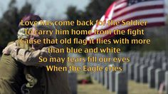 "The Eagle Cried ""The Eagle Cried"" Written and recorded by US Army Major J Billington. This song was written in honor of the sacrifices of Vietnam veterans, who did not receive the hero's welcome that they deserved when they came home from the fight. Vietnam Veterans, Vietnam War, Veterans Site, Soldiers Coming Home, M48, Support Our Troops, God Bless America, Us Army, Eagles"
