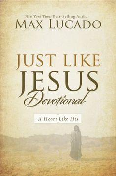 Just Like Jesus Devotional by [Lucado, Max]