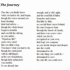 Mary Oliver  I remember reading this poem for the first time. I was 11 or 12, and it touched me so much that I printed it and hung it on my bedroom door.