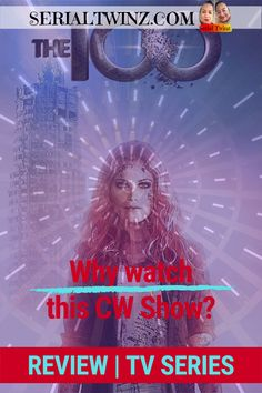 Hey Serial Fans, if you're not watching this CW Sci-Fi series, you are missing out! Find out why we recommend binge watching THE 100 by reading our post on serialtwinz.com >> your #1 source for everything serial! | Find us on your favorite social media, it's @serialtwinz | Love series related content? Follow, Like, Share, Comment on Pinterest. | The CW TV show book series Binge watch Netflix Mystery Drama Sci-Fi | #the100 #TVreview #theCW