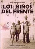 Los niños del frente / Enrique Satúe Oliván ; ilustraciones Roberto L'Hôtellerie