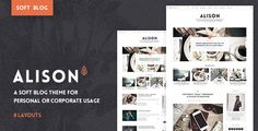 Anne Alison - Soft Personal Blog Theme . Anne Alison is a soft personal blog theme with gorgeous typography and layout design to build your own personal blog