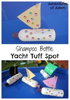 Y is for Yacht Tuff Spot Create boats from recycled shampoo bottles… Holiday Activities, Craft Activities, Preschool Crafts, Tuff Spot, Learning Through Play, Kids Learning, Transportation Crafts, Sand And Water, Water Tray