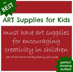 Best Art Supplies for Kids ~ Learn Play Imagine