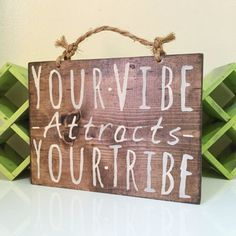 Your Vibe Attracts Your Tribe Sign / Wood Sign / Hippie Sign / Bohemian Decor