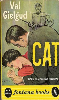 1960Val Gielgud: Cat | Fontana Books 1960 | Cover art by Keay.