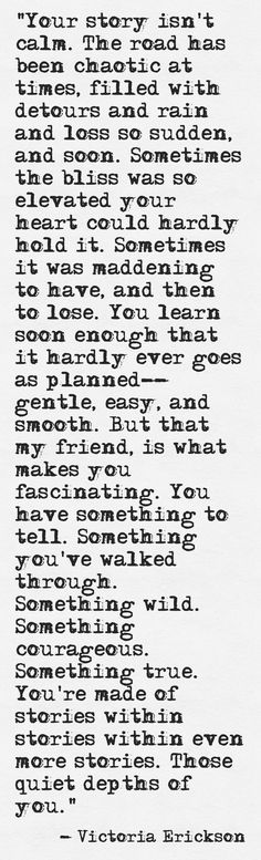 Words for Wednesday: New Quote Find - - I recently stumbled upon a new writer and I love so many of her quotes. Today's Words for Wednesday is courtesy of Victoria Erickson. New Quotes, Great Quotes, Quotes To Live By, Motivational Quotes, Life Quotes, Inspirational Quotes, Daily Quotes, Victoria Erickson, R M Drake