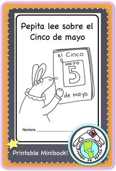Teach simple historical facts in Spanish about Cinco de mayo with our printable mini book! A great introduction to this holiday! Mundo de Pepita, Resources for Teaching Spanish to Children
