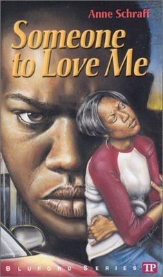 Someone to Love Me (The Bluford Series #4)  by Anne Schraff, Paul Langan
