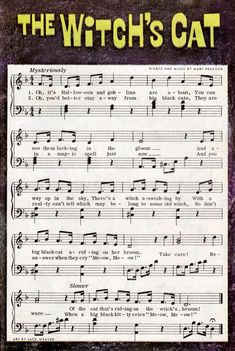 'The Witch's Cat' - vintage Halloween song, sheet music - word & music by Mary Peacock Halloween Poems, Halloween Music, Halloween Pictures, Vintage Halloween, Infant Halloween, Ghost Pictures, Halloween Costumes, Piano Music, Sheet Music
