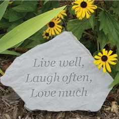 live well, laugh often, love much. our stone in a garden