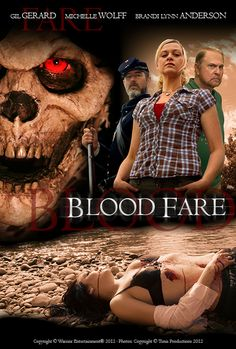 Poster of award winning action filmmaker J.A. Steel's upcoming horror feature BLOOD FARE with Gil Gerard, Michelle Wolff and Brandi Lynn Anderson. Special makeup effects by Chris Hanson (HELLBOY, UNDERWORLD). Digital coloring by Warner Bros. Motion Picture Imaging. Original song mastering by Universal Music Mastering's Grammy® winning Erick Labson.