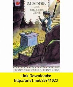 Aladdin and the Fabulous Genie (Greatest Adventures in/World) (9781843624776) Tony Bradman , ISBN-10: 184362477X  , ISBN-13: 978-1843624776 ,  , tutorials , pdf , ebook , torrent , downloads , rapidshare , filesonic , hotfile , megaupload , fileserve