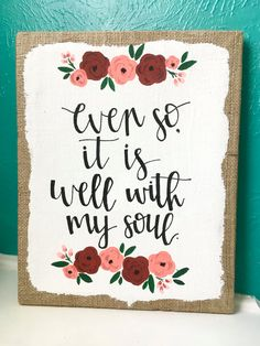 Canvas Quote 11x14 Even So It Is Well With My Soul By AmourDeArt Painting CraftsDiy