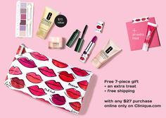 8-pc gift + free shipping with any $27.00 purchase now direct from  Clinique.com/promotions/gwp/index.tmpl