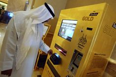 In many places in the world, including below in the Emirates Palace hotel in Abu Dhabi, customers can purchase gold straight from a vending machine.