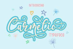 Carmelio is a fun beautiful script font. Get inspired by its swashes! Tattoo Fonts Cursive, Script Logo, Handwritten Fonts, Cool Fonts, New Fonts, Awesome Fonts, Business Brochure, Business Card Logo, Retro Font