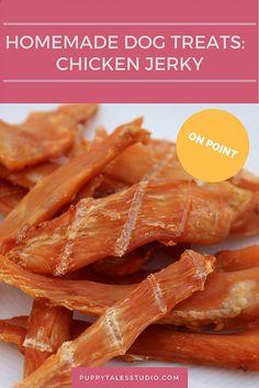 Homemade Dog Treats: Chicken Jerky