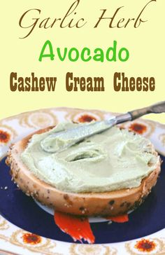 Garlic Herb Avocado Cashew Cream Cheese #vegan