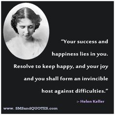 119 best helen keller quotes images on pinterest helen keller your success and happiness quotes by helen keller altavistaventures Images