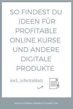 Erfahre, wie du Ideen für online Kurse & andere digitale Produkte findest und online geld verdienst.