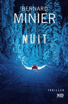Buy Nuit by Bernard Minier and Read this Book on Kobo's Free Apps. Discover Kobo's Vast Collection of Ebooks and Audiobooks Today - Over 4 Million Titles! Veronica Roth, Vent Violent, Ebooks Pdf, Thriller Books, Book Writer, Lus, Lectures, What To Read, Places