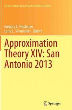 Approximation Theory 14: San Antonio 2013