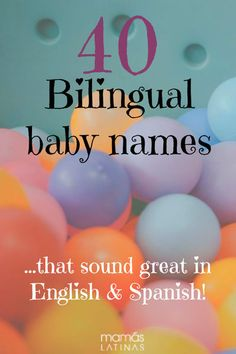 40 Bilingual baby names that sound great in English or Spanish - Baby Girl Names English Baby Names, Baby Girl Names Spanish, Mexican Girl Names, Baby Names And Meanings, Names With Meaning, Good In Spanish, Hispanic Babies, Hispanic Baby Names Girls, Unique Baby Names