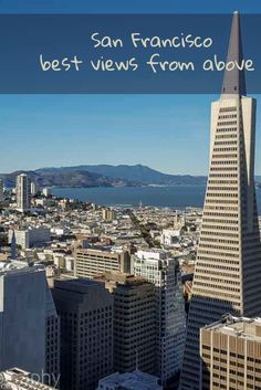 San Francisco views from above  l magnificent views of San Francisco l Secret places with San Francisco views l Where to find San Francisco places with views l Where to go for views of San Francisco l Best views of San Francisco