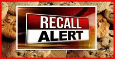 OH NO! HUGE Cookie Recall ALERT !!! * Tag Your FRIENDS! * - http://yeswecoupon.com/oh-no-huge-cookie-recall-alert-tag-your-friends/?Pinterest  #Breakingnews, #Couponcommunity, #Couponfamily, #HealthCare, #Household, #News, #Recall