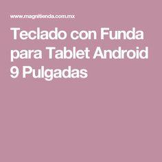 Teclado con Funda para Tablet Android 9 Pulgadas