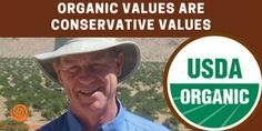 Cornucopia's Take: Our colleague, Jim Riddle, argues that organic is a naturally conservative growing method, noting that enforcing organic regulations Conservative Values, Common Ground, Organic Farming, Farmers, Donald Trump, Politics, Business, Garden, Organic Gardening