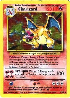Pokemon card! Never played the game, just collected them because I thought they were cool. LOL