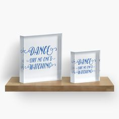 dance like no ones watching, dancing, ballet, free, brave, courage, blue, words, quote, saying, movement, typography, lettering, handlettering, designer, new, white