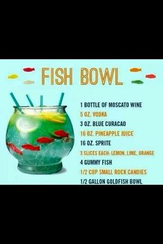 Fish bowl/punch bowl with swedish fish inside. ( i w ould do it with no alcohol though) Bar Drinks, Cocktail Drinks, Alcoholic Drinks, Beverages, Fish Bowl Punch, Fishbowl Drink, Fishbowl Cocktail, Gummy Fish, Moscato Wine