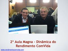 2ª aula magna   dinâmica do rendimento com vida  by Paulo Pedro lml via slideshare