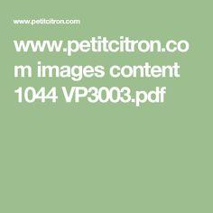 www.petitcitron.com images content 1044 VP3003.pdf