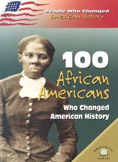 Cover image for 100 African Americans who changed American history