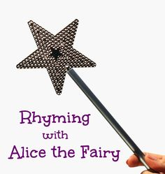 Alice the Fairy Book Activity...Have a little fun making up silly rhyming spells together. No materials needed!