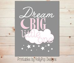 Dream big little one Girl nursery art Printable girl art Pink